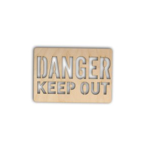 TD005 Tabliczka napis - Danger keep out