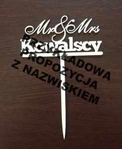 "Topper do tortów ""Mr & Mrs Kowalscy""  OP67"