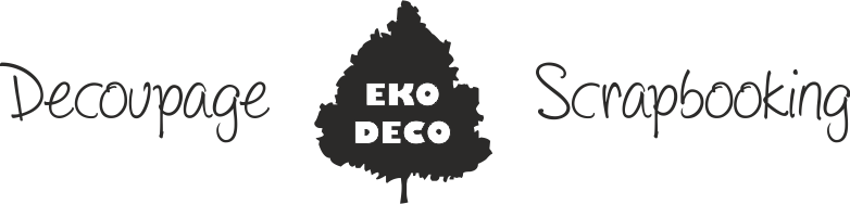 Decoupage i scrapbooking - EKO-DECO